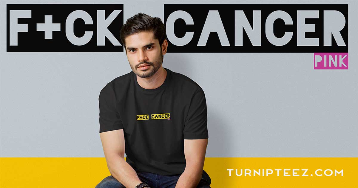FUCK CANCER - THE PINK COLLECTION - TURNIPTEEZ.COM
