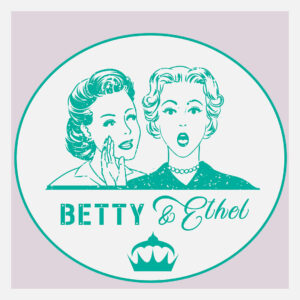 Betty and Ethel